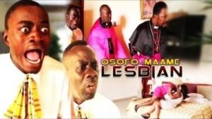 Video: OSOFO MAAME LESBIAN 1  | Latest Ghanaian Twi Movie 2017